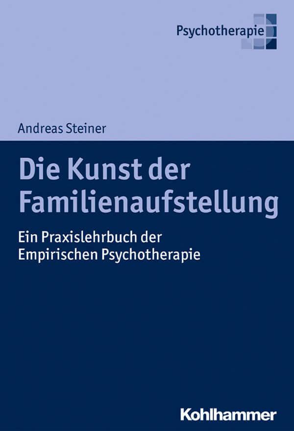 Cover Die Kunst der Familienaufstellung Andreas Steiner